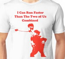 I Can Run Faster - Monkey Unisex T-Shirt