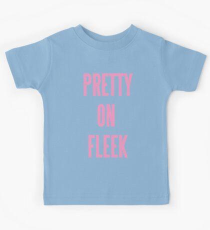 PRETTY ON FLEEK  Kids Tee