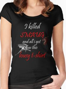 I killed Smaug... Women's Fitted Scoop T-Shirt