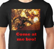 Come at me Balrog! Unisex T-Shirt