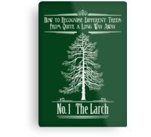 No. 1 The Larch Metal Print