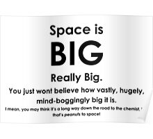 Space is BIG - Hitchhikers Guide to the Galaxy Poster