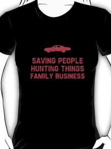 "Supernatural ""Saving People, Hunting Things, Family Business"" T-Shirt"