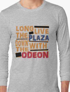 Long Live The Plaza! Long Sleeve T-Shirt