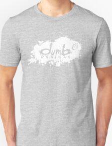 dumb Splatter T-Shirt