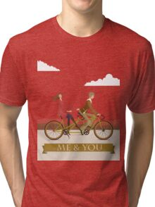 Me & You Bike Tri-blend T-Shirt