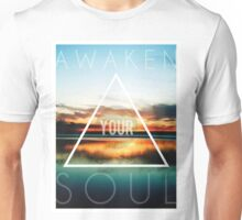 Awaken Your Soul Unisex T-Shirt