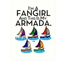 I'm A Fangirl And This Is My Armada!!!-Black Art Print