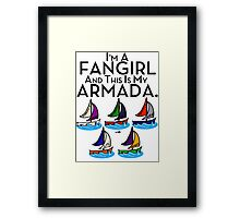 I'm A Fangirl And This Is My Armada!!!-Black Framed Print