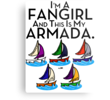 I'm A Fangirl And This Is My Armada!!!-Black Metal Print