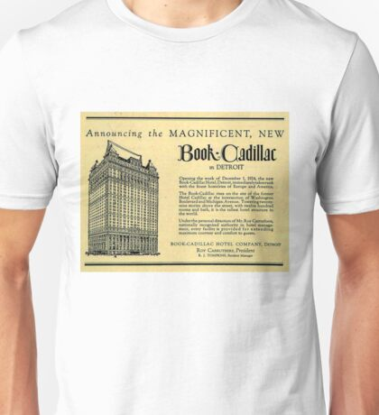 Vintage Detroit Ad for the Book Cadillac Hotel in 1926 Unisex T-Shirt