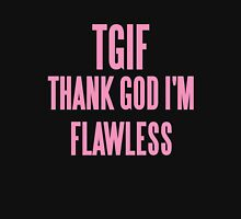 TGIF (THANK GOD I'M FLAWLESS)  Womens Fitted T-Shirt