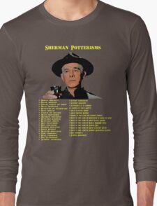 Sherman Potterisms Long Sleeve T-Shirt