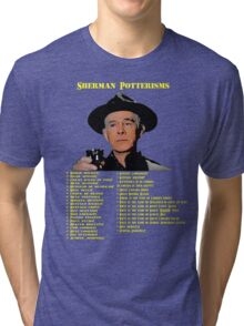 Sherman Potterisms Tri-blend T-Shirt