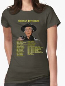 Sherman Potterisms Womens Fitted T-Shirt