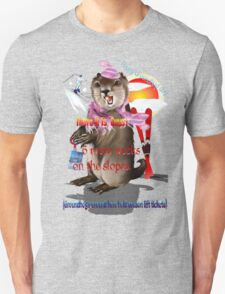 Groundhog Day-6 more weeks T-Shirt