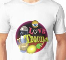 I love tequila from valxart.com  Unisex T-Shirt