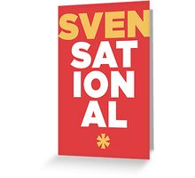 SVENSATIONAL Greeting Card