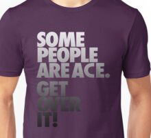 Some People Are Ace - Gray Scale Unisex T-Shirt