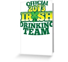Official 2013 IRISH Shirt with beer pint and a shamrock Greeting Card