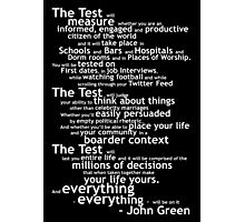 Crash Course The Test Quote Photographic Print