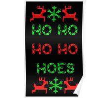 Ho Ho Ho Hoes Poster