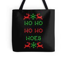 Ho Ho Ho Hoes Tote Bag