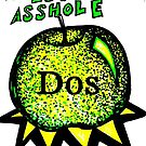 -A- is for asshole by DOSARAH