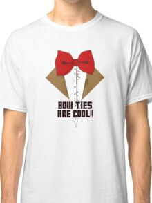 Bow Ties are cool! Classic T-Shirt