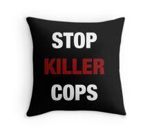 STOP KILLER COPS (I CAN'T BREATHE)  Throw Pillow