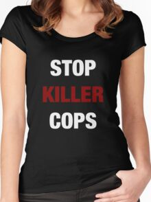 STOP KILLER COPS (I CAN'T BREATHE)  Women's Fitted Scoop T-Shirt