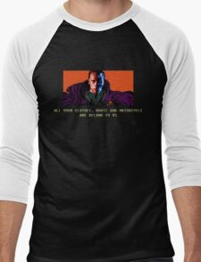 All your clothes, boots and motorcycle are belong to us. T-Shirt