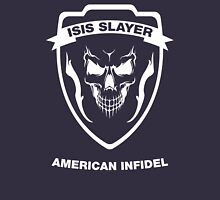 American Infidel, Isis Slayer Unisex T-Shirt