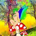 Mushroom Fairy Inviting You to be Her Valentine by Dennis Melling