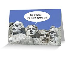 By George It's Your Birthday, President's Day Card Greeting Card