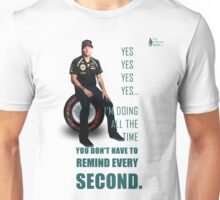 KR - You don't have to remind every second Unisex T-Shirt