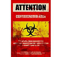 Attention Biohazard - Smeared Photographic Print