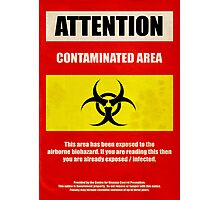 Attention Biohazard Photographic Print