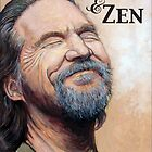 The Dude Now & Zen by Tom Roderick