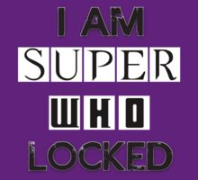 I Am Superwholocked by kpop-consultant