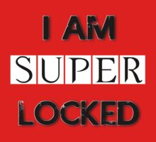 I Am Superlocked by kpop-consultant