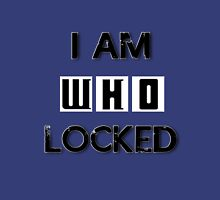 I Am Wholocked Unisex T-Shirt