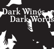 Dark Wings Dark Words Sticker