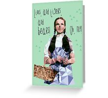 Dorothy //oh my! Greeting Card
