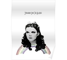 Dorothy //over the rainbow Poster
