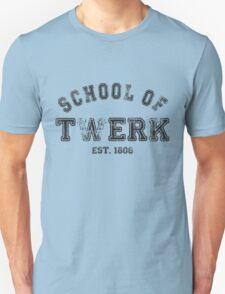 School of Twerk Unisex T-Shirt