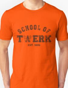 School of Twerk Unisex T-Shirt