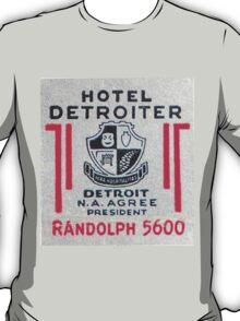 Vintage Detroit Hotel Detroiter Ad T-Shirt