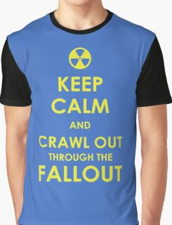 Crawl Out Through The Fallout Graphic T-Shirt