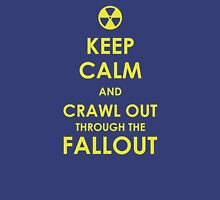 Crawl Out Through The Fallout Unisex T-Shirt